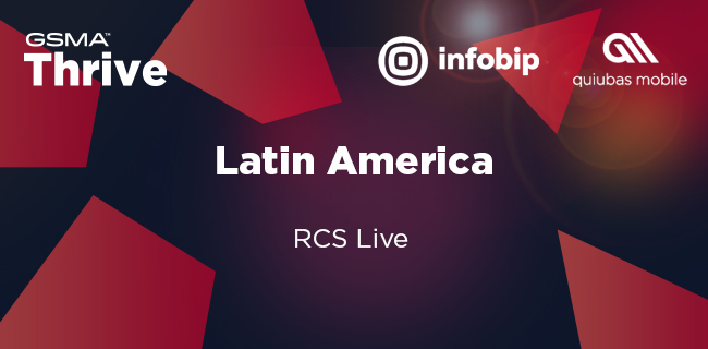 GSMA Thrive Latin America RCS Live: The Business Messaging Transformation