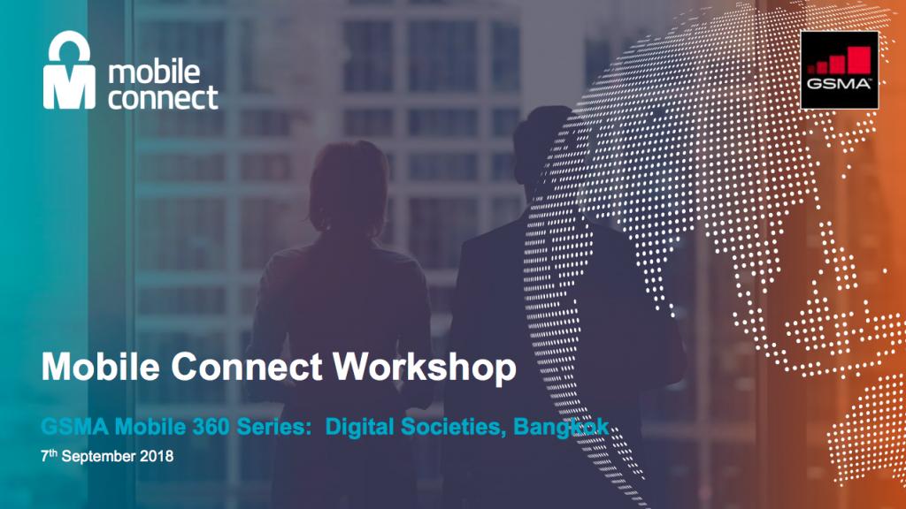 Mobile Connect Workshop Presentation at Mobile 360 Digital Societies in Bangkok image