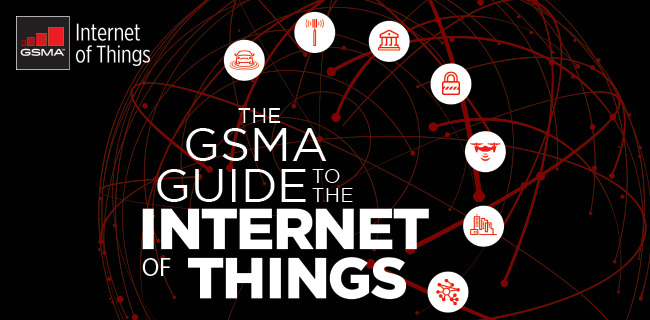 GSMA Guide to the Internet of Things