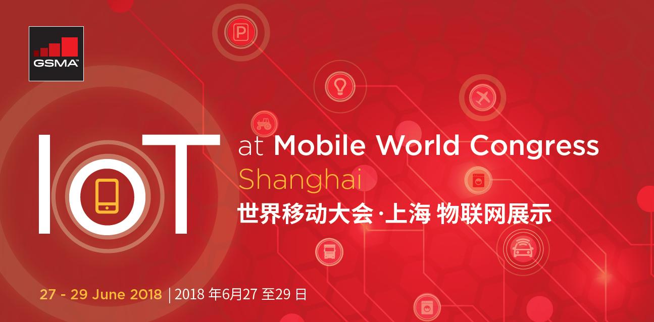 IoT at Mobile World Congress Shanghai 2018