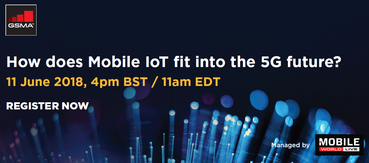 Webinar: How does Mobile IoT fit into the 5G future?