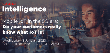 Mobile IoT in the 5G Era Analyst Briefing by GSMA Intelligence at CES2020