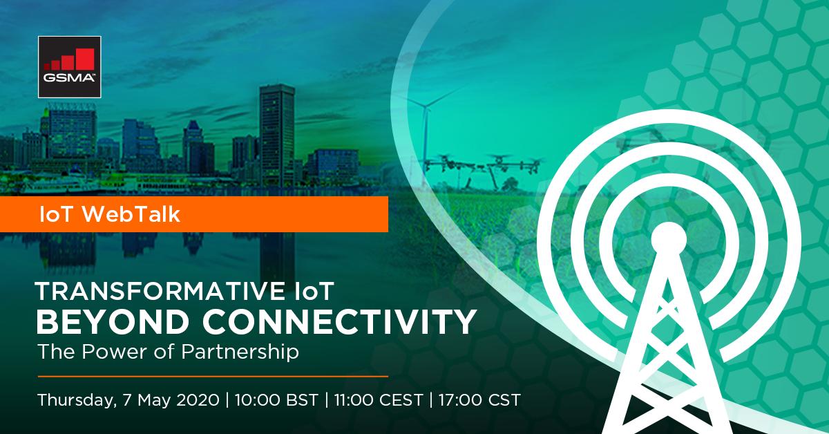 IoT WebTalk: Transformative IoT, Beyond Connectivity – The Power of Partnership