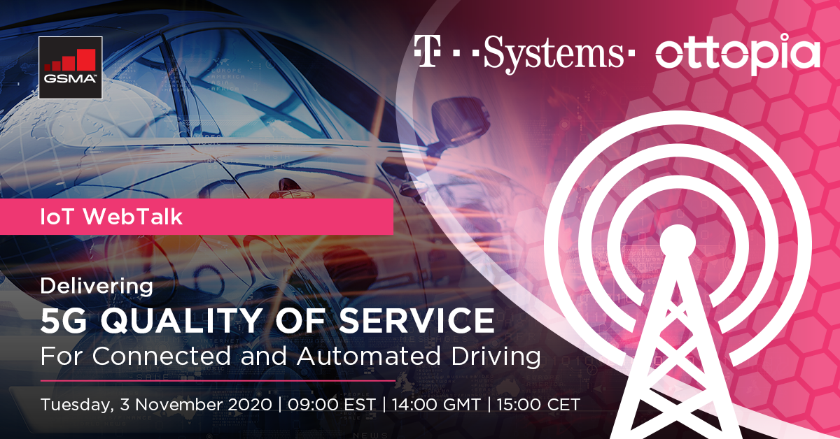 IoT WebTalk: Delivering 5G Quality of Service (QoS) For Connected and Automated Driving