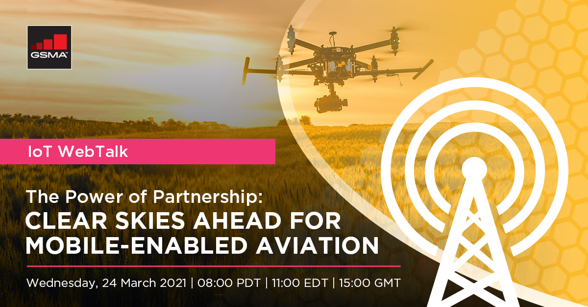 IoT WebTalk: The Power of Partnership – Clear Skies Ahead for Mobile-Enabled Aviation
