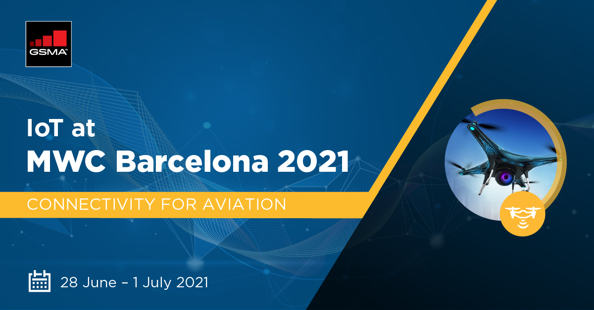 GSMA Connectivity for Aviation at MWC Barcelona 2021