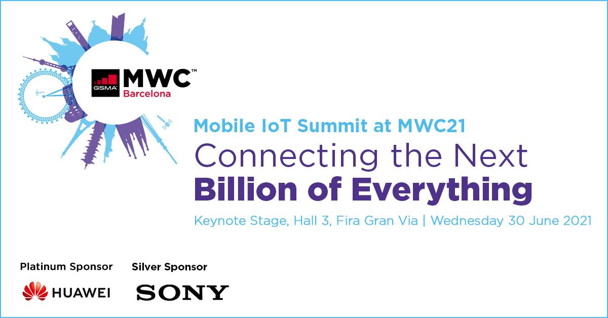 Mobile IoT Summit – MWC Barcelona 2021