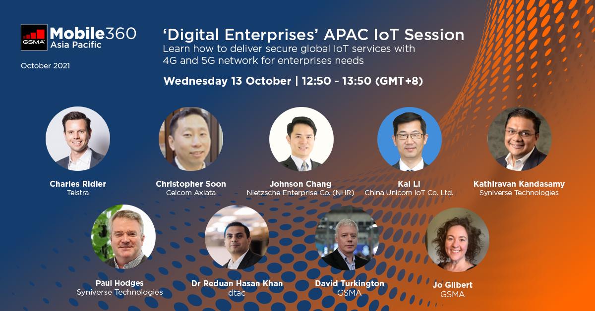 GSMA Mobile 360 APAC – 'Digital Enterprises' IoT Session