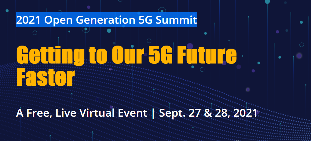 MITRE Engenuity 2021 Open Generation 5G Summit