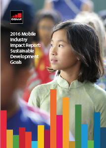 2016 Mobile Industry Impact Report: Sustainable Development Goals image