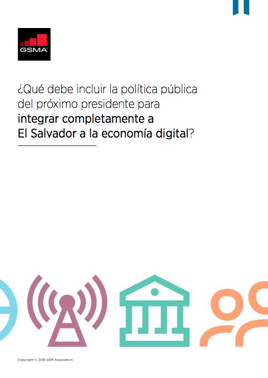 O que o próximo presidente deve incluir nas políticas públicas para integrar plenamente El Salvador à economia digital? image