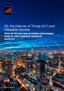 5G, Internet das Coisas (IoT) e dispositivos vestíveis. De que forma  os novos usos das tecnologias wireless afetam a exposição à radiofrequência ? image