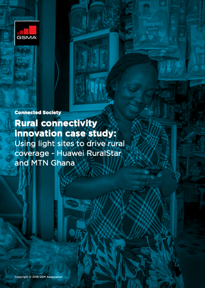 Rural Connectivity Innovation Case Study: Using light sites to drive rural coverage – Huawei RuralStar and MTN Ghana image