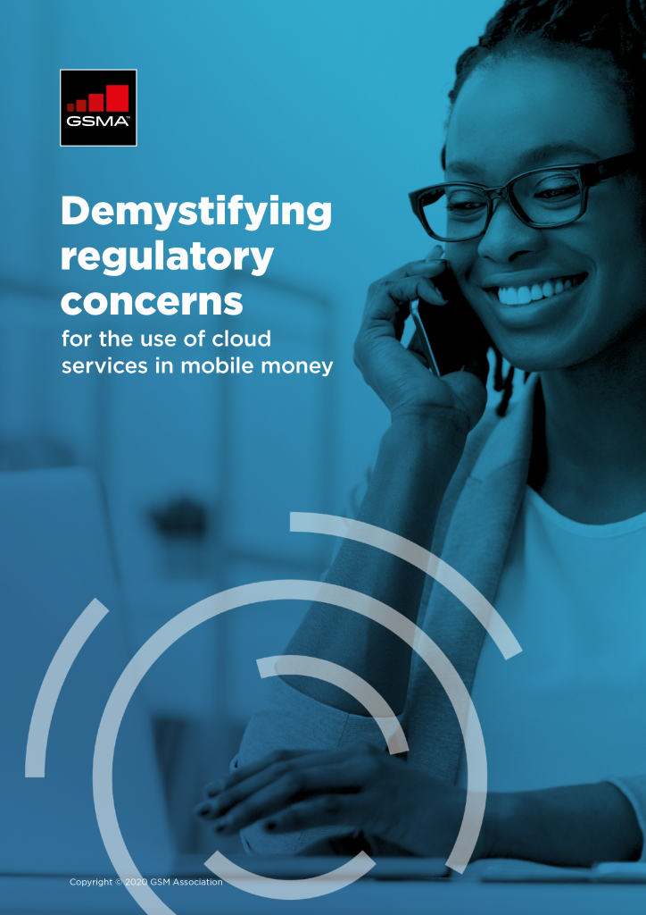 Demystifying regulatory concerns for the use of cloud services in mobile money image
