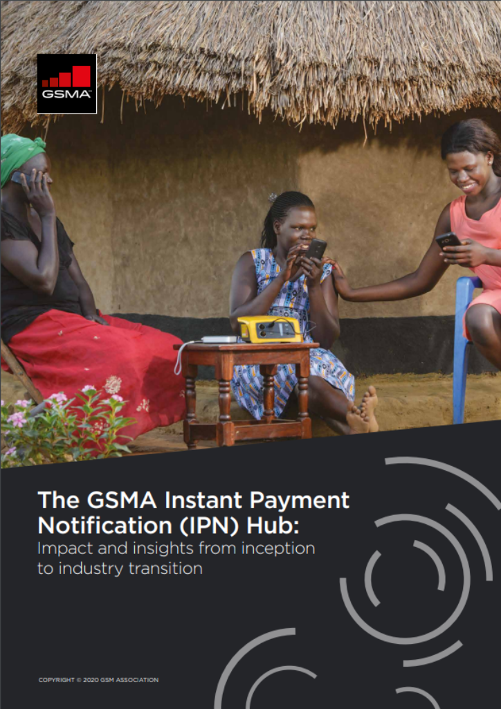 The GSMA Instant Payment Notification (IPN) Hub: Impact and insights from inception to industry transition image