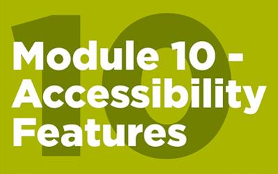 MISTT Thumbnail - 10. Accessibility Features Module