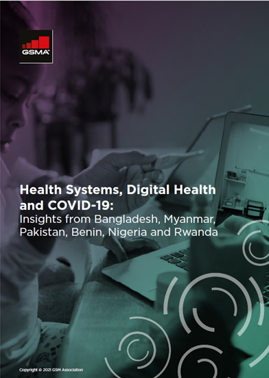 Health Systems, Digital Health and COVID-19: Insights from Bangladesh, Myanmar, Pakistan, Benin, Nigeria and Rwanda image