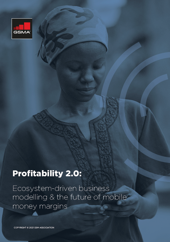 Profitability 2.0: Ecosystem-driven business modelling and the future of mobile money margins image