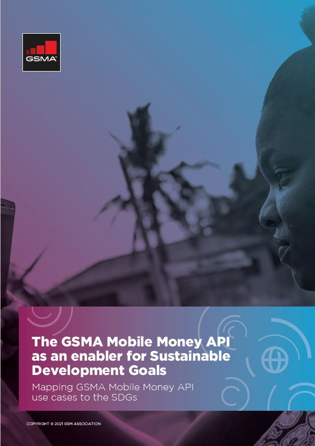 The GSMA Mobile Money API as an enabler for Sustainable Development Goals image