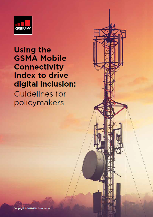 Using the GSMA Mobile Connectivity Index to drive digital inclusion: Guidelines for policymakers image