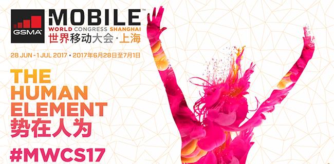 GSMA Launches Mobile World Congress Shanghai 2017