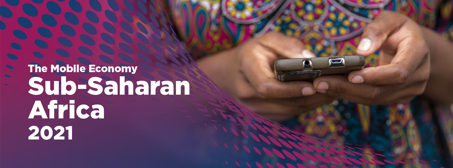 Download the Mobile Economy Sub-Saharan Africa