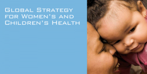 Global Strategy for Women's and Children's Health