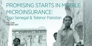 Promising starts in mobile microinsurance: Tigo Senegal & Telenor Pakistan